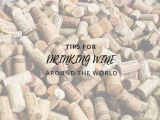 Tips for Drinking Wine around the World